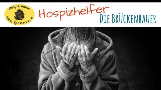 Die Brückenbauer: Der Hospizhelfer-Kurs Main-Spessart e. V.
