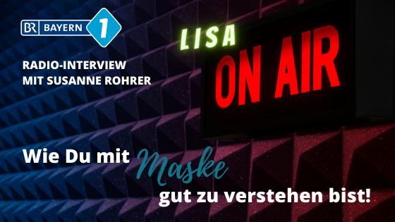 Radio-Interview bei Susanne Rohrer vom BR1: Sprechen unter der Maske